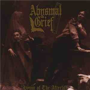 Abysmal Grief, Runes Order - Hymn Of The Afterlife / Snuff The Nun download free