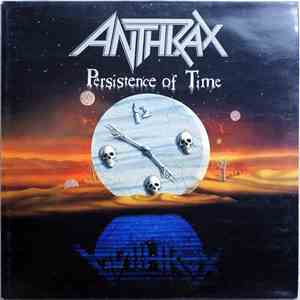 Anthrax - Persistence Of Time download free