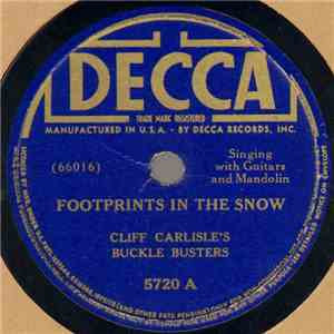 Cliff Carlisle And His Buckle Busters - Footprints In The Snow / My Little Sadie download free
