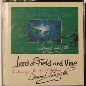Daniel Consiglio - Lord Of Field And Vine download free