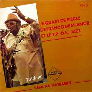 Franco De Mi Amor Et Le T.P. O.K. Jazz - Keba Na Matraque (Vol. 3) - Tailleur download free