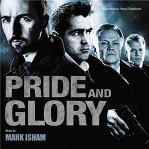 Mark Isham - Pride And Glory (Original Motion Picture Soundtrack) download free