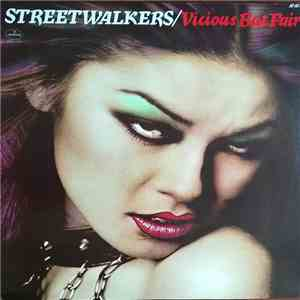 Streetwalkers - Vicious But Fair download free