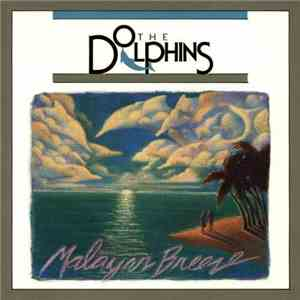 The Dolphins  - Malayan Breeze download free