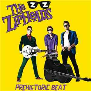 The Zipheads - Prehistoric Beat download free