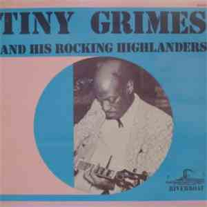 Tiny Grimes And His Rocking Highlanders - Tiny Grimes And His Rocking Highlanders download free