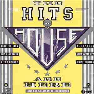 Various - The Hits Of House Are Here download free